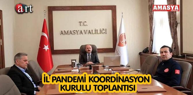 İL PANDEMİ KOORDİNASYON KURULU TOPLANTISI