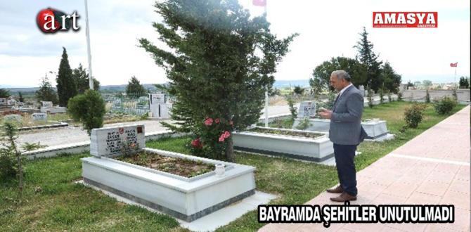 BAYRAMDA ŞEHİTLER UNUTULMADI