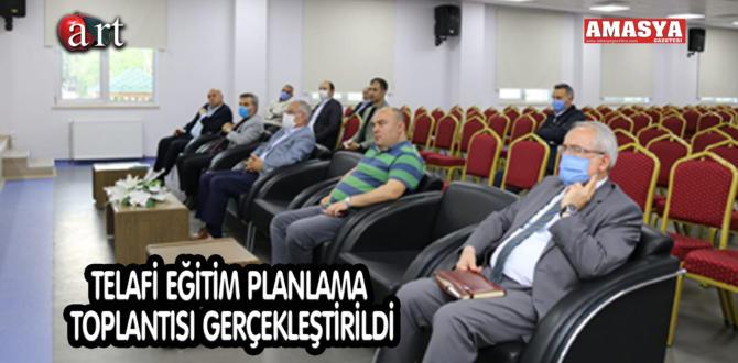 TELAFİ EĞİTİM PLANLAMA TOPLANTISI GERÇEKLEŞTİRİLDİ