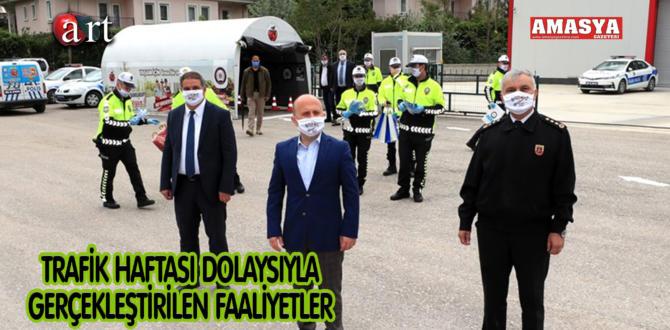 TRAFİK HAFTASI DOLAYSIYLA GERÇEKLEŞTİRİLEN FAALİYETLER