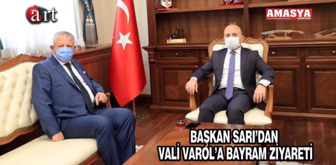 BAŞKAN SARI'DAN VALİ VAROL'A BAYRAM ZİYARETİ