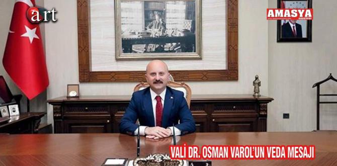 VALİ DR. OSMAN VAROL'UN VEDA MESAJI