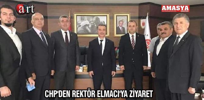 CHP'DEN REKTÖR ELMACI'YA ZİYARET