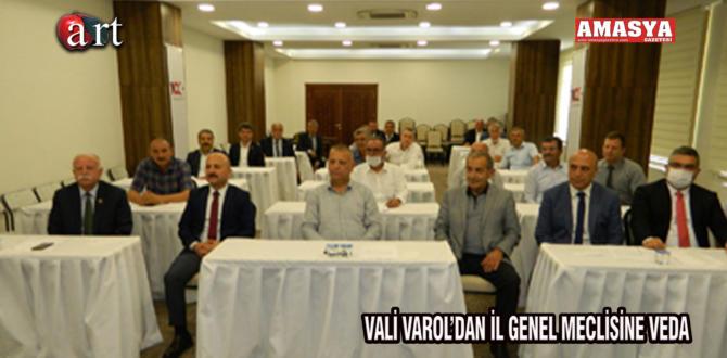 VALİ VAROL'DAN İL GENEL MECLİSİNE VEDA