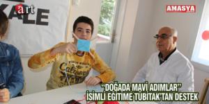 """""""DOĞADA MAVİ ADIMLAR"""" İSİMLİ EĞİTİME TÜBİTAK'TAN DESTEK"""