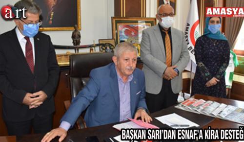 BAŞKAN SARI'DAN ESNAF'A KİRA DESTEĞİ