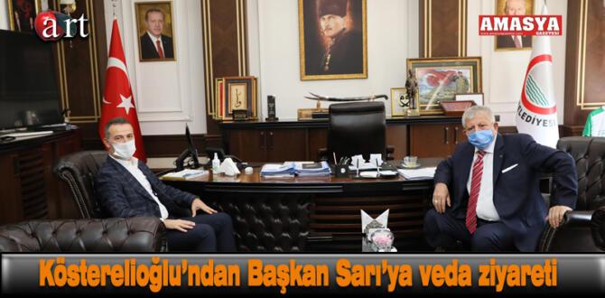 Kösterelioğlu'ndan Başkan Sarı'ya veda ziyareti