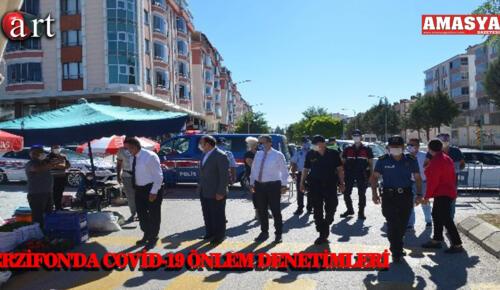 MERZİFON'DA COVİD-19 ÖNLEM DENETİMLERİ