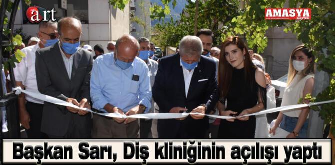 Başkan Sarı, Diş kliniğinin açılışı yaptı