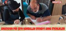 AMASYA'NIN PİRİ ŞEYH HAMDULLAH EFENDİ'Yİ ANMA ETKİNLİKLERİ