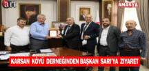 Karsan Köyü Derneğinden Başkan Sarı'ya ziyaret