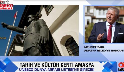 Sarı, CNN Türk'e değişime uğrayan Amasya'yı anlattı