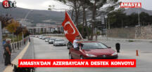 Amasya'dan Azerbaycan'a destek konvoyu