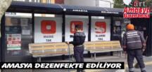 AMASYA DEZENFEKTE EDİLİYOR