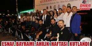 ESNAF BAYRAMI AHİLİK HAFTASINI KUTLADIK