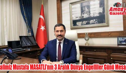 Valimiz Mustafa MASATLI'nın 3 Aralık Dünya Engelliler Günü Mesajı