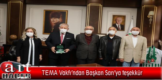 TEMA Vakfı'ndan Başkan Sarı'ya teşekkür