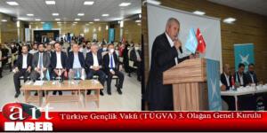 Türkiye Gençlik Vakfı (TÜGVA) 3. Olağan Genel Kurulu