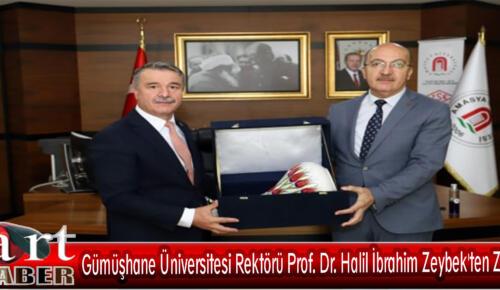 Gümüşhane Üniversitesi Rektörü Prof. Dr. Halil İbrahim Zeybek'ten Ziyaret